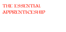 the essential apprenticeship